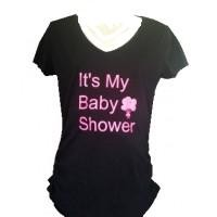 It's My Baby Shower t-shirt
