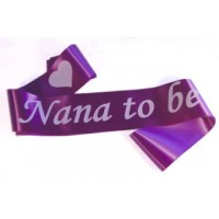 Nana To Be Satin Sash