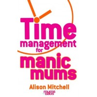 Books - Time Management for Manic Mums